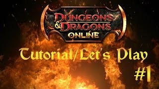 Dungeons and Dragons Online (DDO) Tutorial/Let