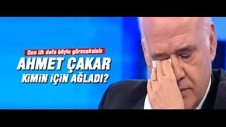 Ahmet Çakar onun için canlı yayında ağladı