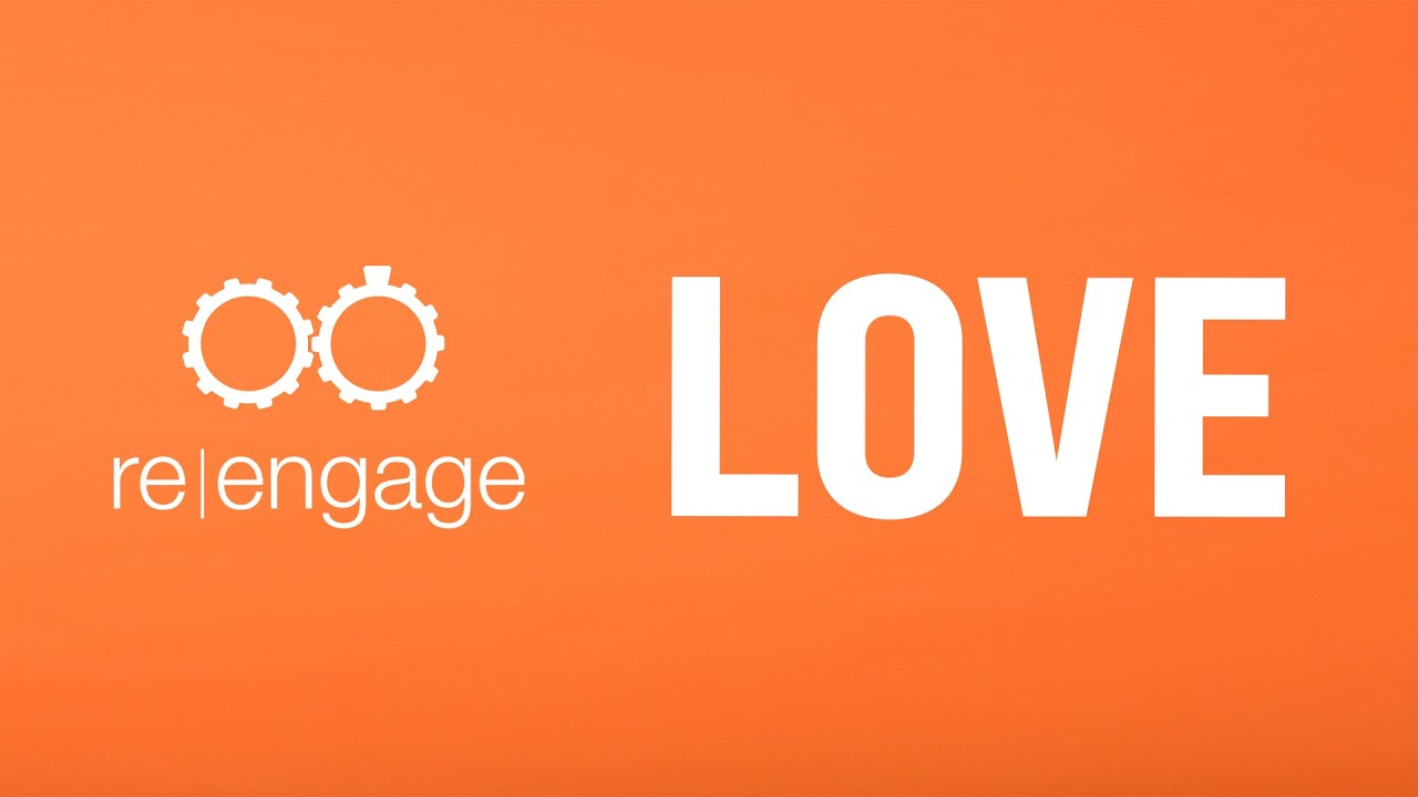 Love | Reengage | Week of September 14