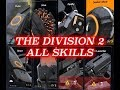 The Division 2 ALL SKILLS Unlocked Showcase - For Healing, Weapons and Attack