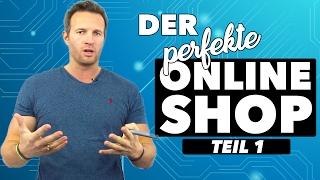 DER PERFEKTE ONLINE-SHOP |TEIL 1/3