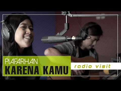PIAFARHAN - Karena Kamu | Radio Visit