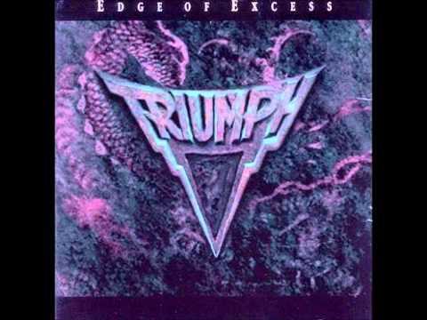 Edge Of Excess - Triumph