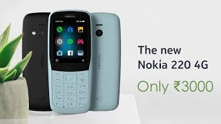 the New Nokia 220 4G Feature Phone Launched  Everything You Need To Know  InfoTalk