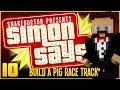 "Simon Says ""Build a Pig Race Track"" (Magic Animal Club Server) [10]"