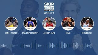 UNDISPUTED Audio Podcast (05.30.19) with Skip Bayless, Shannon Sharpe & Jenny Taft   UNDISPUTED