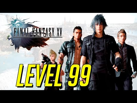 Final Fantasy XV - Level 99 In 15 Min : อัพเวลด้วย Rare Coin