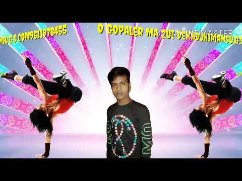 O Gopaler+Ma+2ui+Dekh(DJ Himansu Mix)