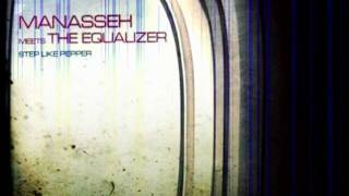 Manasseh meets The Equalizer ~ Lik a Nyabinghi