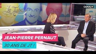 Jean-Pierre Pernaut : 30 ans de JT ! - Le Tube du 17/02 - CANAL+