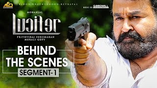 LUCIFER Behind The Scene - Segment 1 | Mohanlal | Prithviraj Sukumaran | Antony Perumbavoor