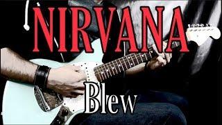 Nirvana - Blew - Grunge Guitar Cover