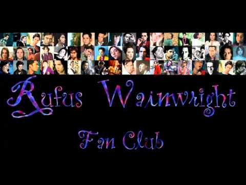 Rufus Wainwright  Karaoke Cigarettes and Chocolate Milk ♥