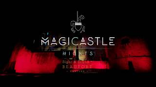 MagiCastle Nights 2017 @Beaufort Castles