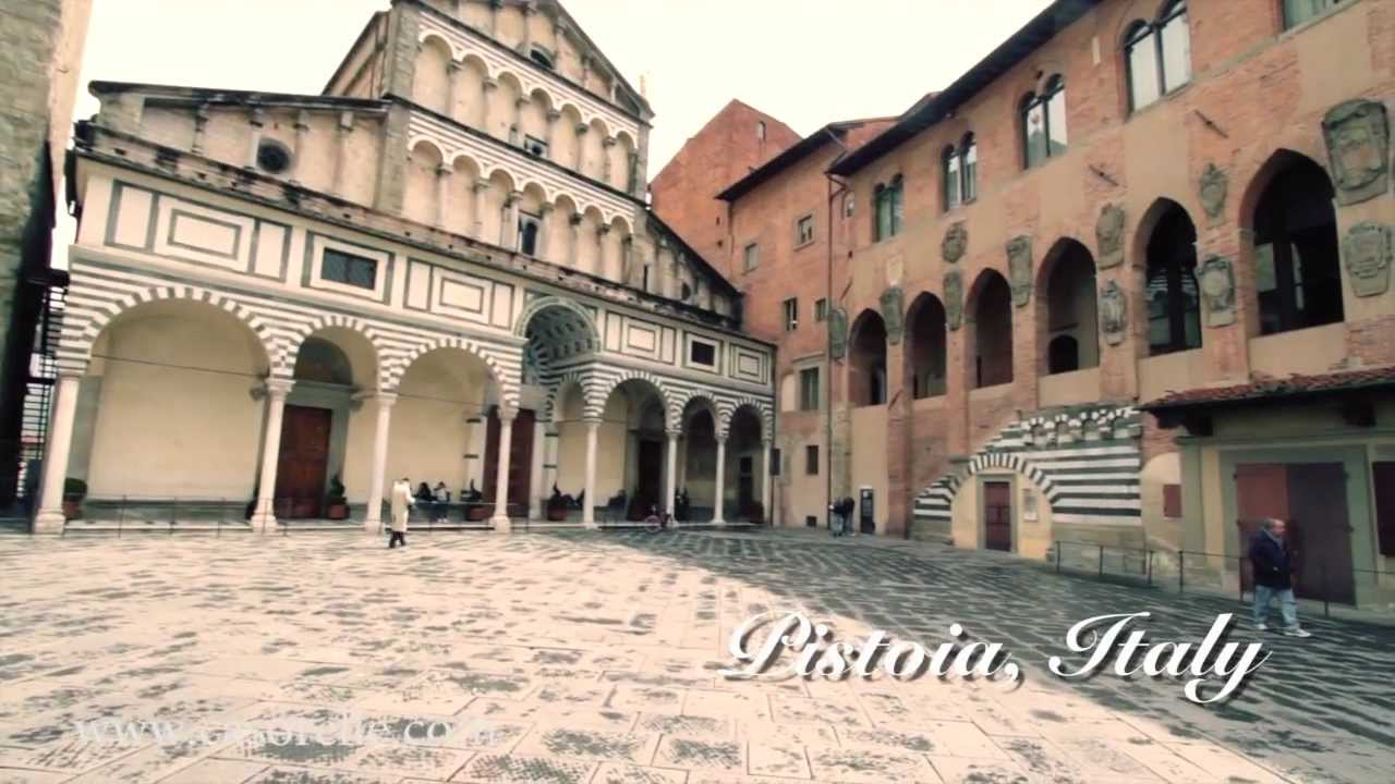 Come Visit Pistoia Italy Youtube