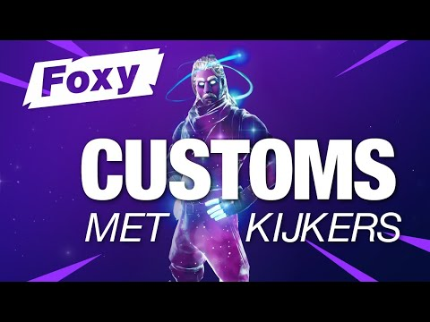CUSTOMS MET KIJKERS I FORTNITE BATTLE ROYALE I  NL * LIVE I FOXY I SEASON 1 CHAPTER 2