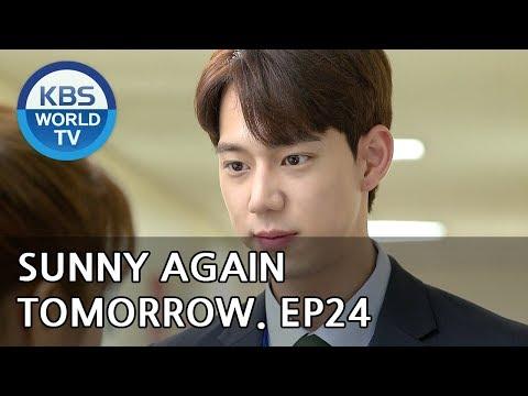 Sunny Again Tomorrow | 내일도 맑음 - Ep.24 [SUB : ENG,CHN,IND / 2018.06.13]