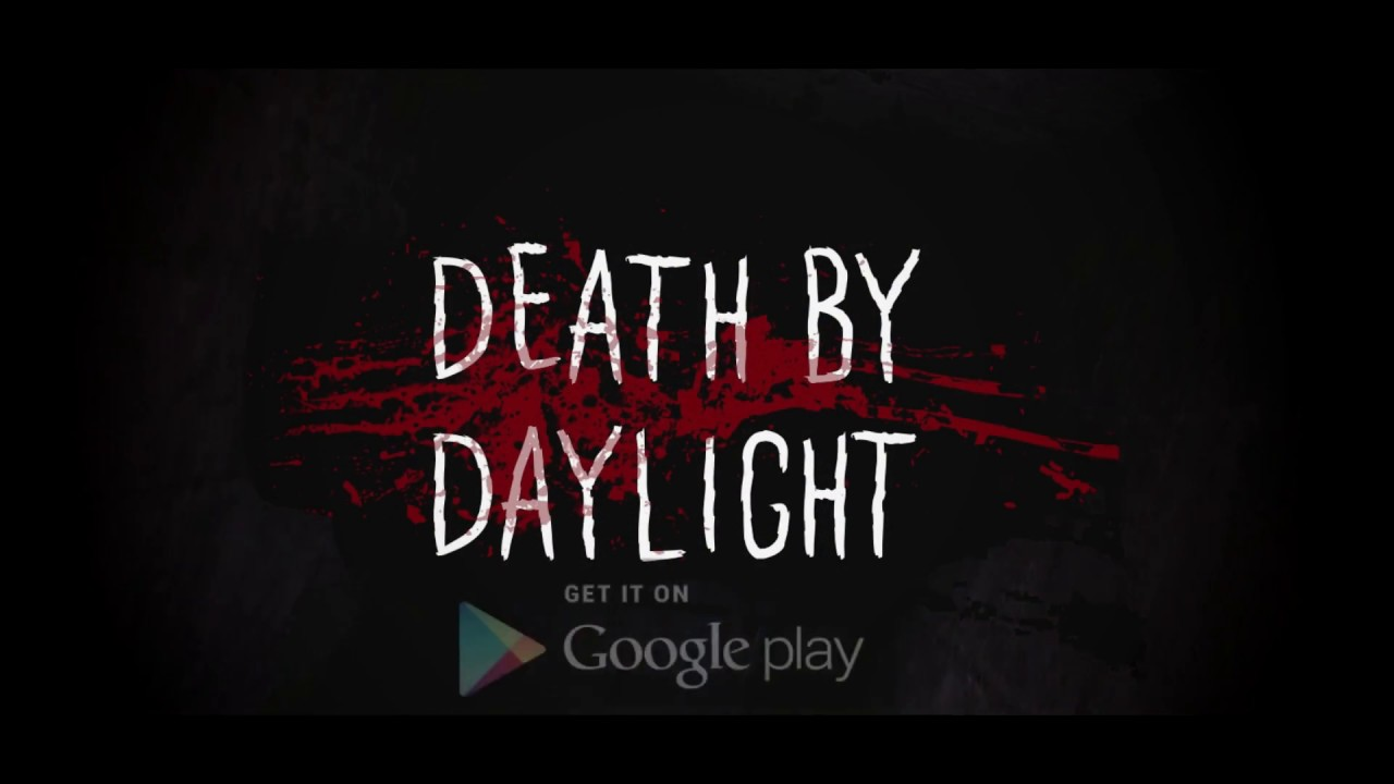 Death by daylight
