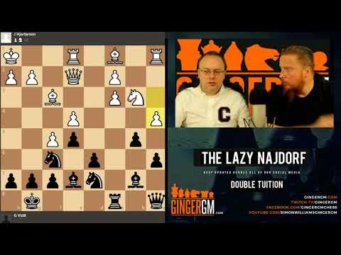 The Lazy Najdorf trailer - New GingerGM chess DVD, GM Danny Gormally & GM Simon Williams.
