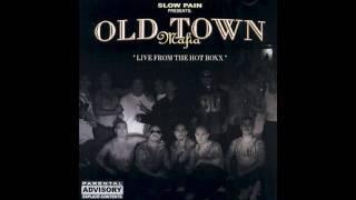 OLDTOWN MAFIA-OOH WEE