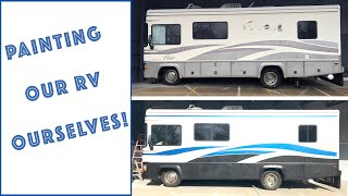 We Actually Painted our RV Ourselves Part 2!  Was it worth it?
