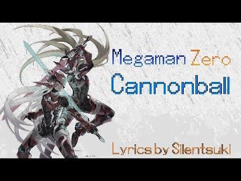Mega Man Zero 3 - Cannonball Lyrics