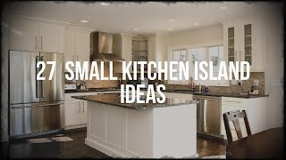 27 Small Kitchen Island Ideas Youtube