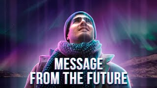 Inspiring Message From the Future