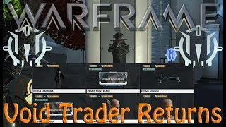 Warframe - Void Traders Returned! 84th rotation