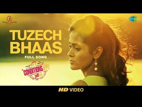 Tuzech Bhaas | Conditions Apply | Subodh Bhave | Deepti Devi | HD Full Song Video