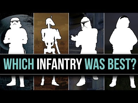 Which Star Wars Faction has the BEST INFANTRY? | Star Wars Lore