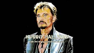 Johnny Hallyday Live Bruxelles 2003 direct Radio rtl Belgique partie 1