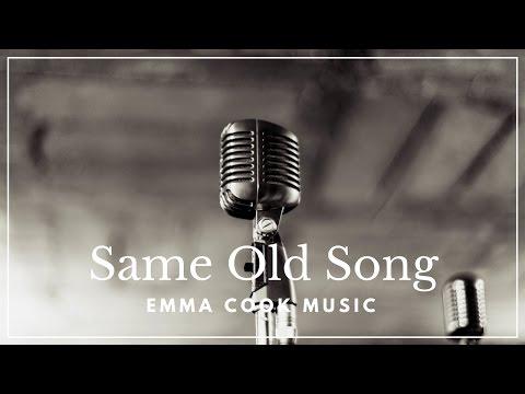 Emma Cook - Same Old Song - Official Lyric Video