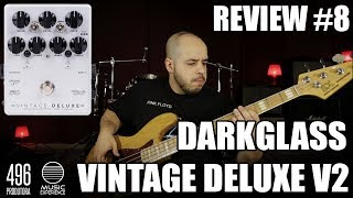 DARKGLASS VINTAGE DELUXE V2 - REVIEW #8