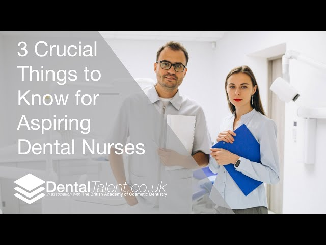 🆕 3 Crucial Things To Know For Aspiring Dental Nurses Dental Nurse Training Uk Popular Video