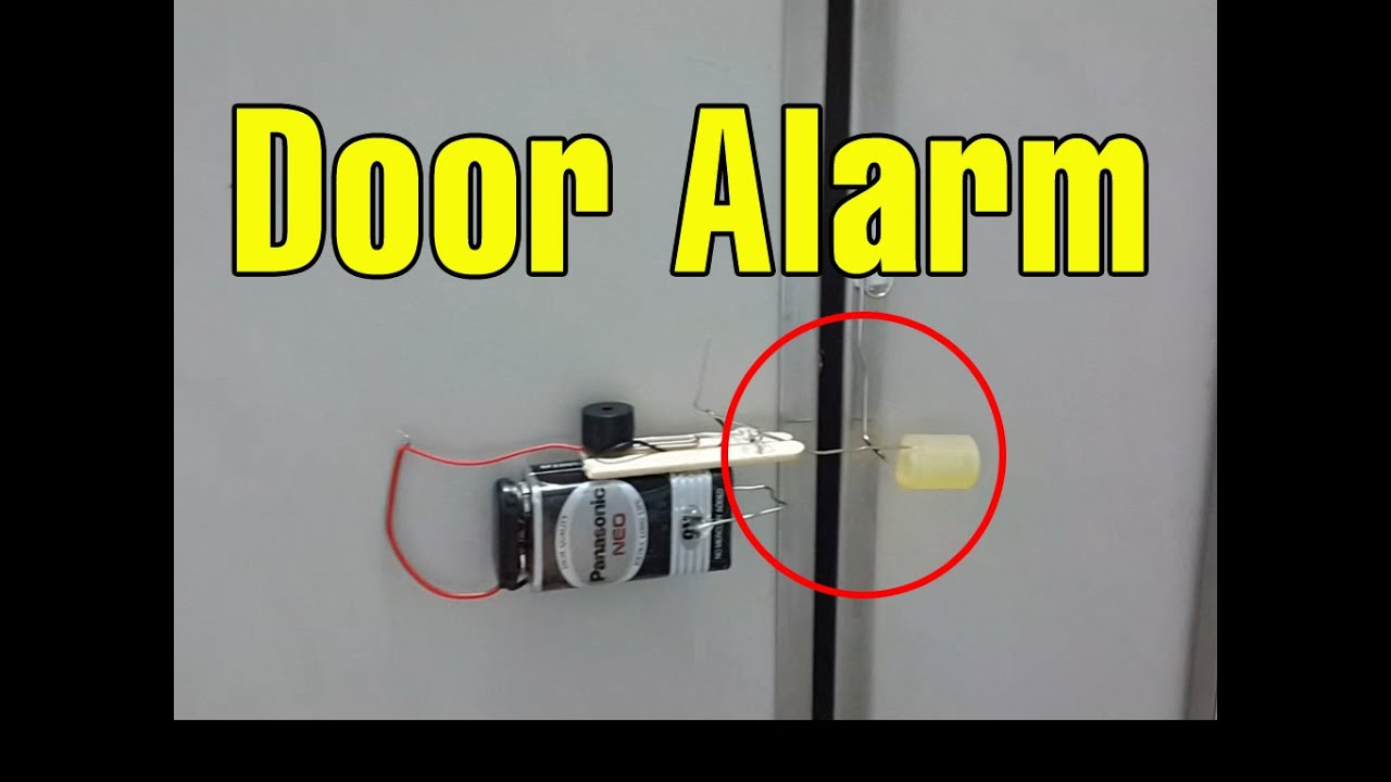 Make A Cool Door Alarm Anti Theft At Home  Funny Ideas