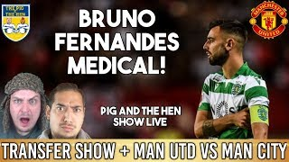 Bruno Fernandes Man Utd Medical + Spurs Sign Bergwijn + Woodward Home Attacked | Pig & The Hen Show