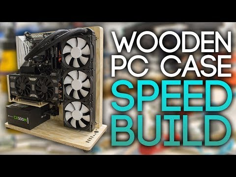 WOODEN PC CASE SPEED BUILD