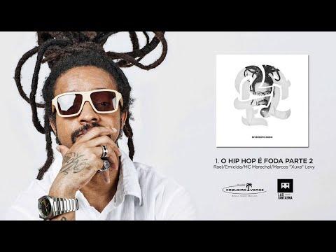 O Hip Hop é Foda pt. 2- Rael