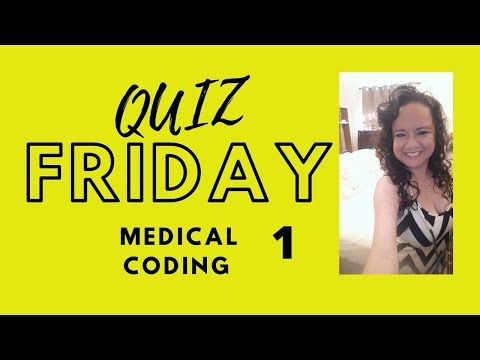 Quiz Friday medical coding