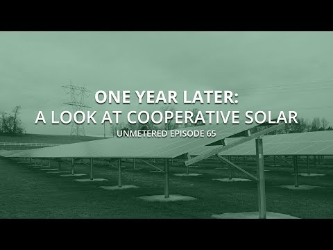 "unMetered 65 - ""One Year Later - A look at Cooperative Solar"""