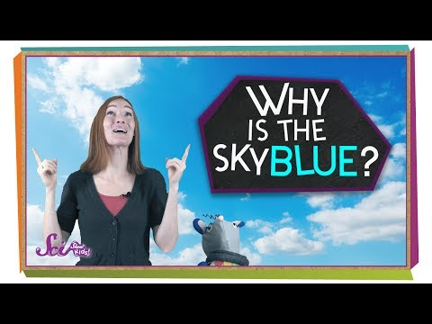 Why Is The Sky Blue?   Physics For Kids