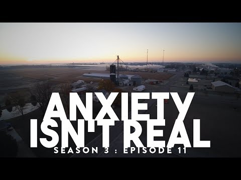 Anxiety is not real...