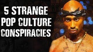 5 Strange POP CULTURE Conspiracies