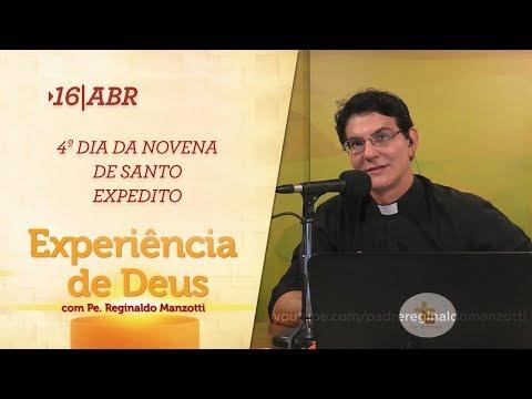 Experiência de Deus | 16-04-2018 | 4º Dia da Novena de Santo Expedito
