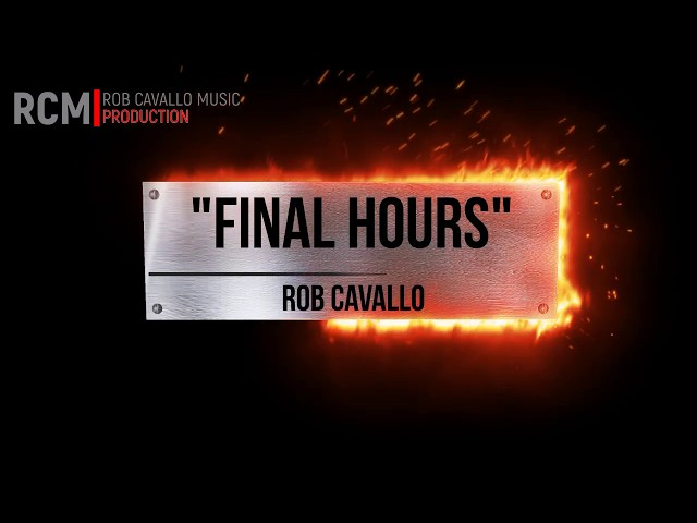 Final Hours - Theme - RCM| Rob Cavallo Music