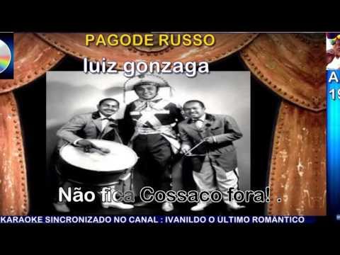Pagode Russo - Luiz Gonzaga - karaoke