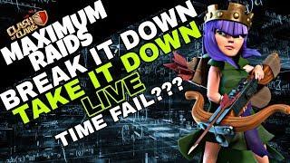 LIVE!! Break It Down Take It Down Vol. 3 | Time Fail??? | Clash of Clans
