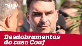 #3em1 | Confira os desdobramentos do caso Coaf, que envolve o ex-assessor de Flávio Bolsonaro