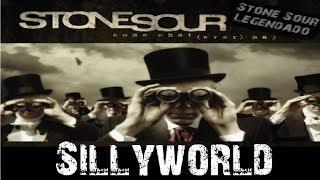 Stone Sour - Sillyworld (Tradução)